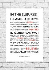 Arcade Fire -The Suburbs - Song Lyric Art Poster - A4 Size