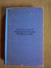 """""""Weltgeschichtliche Betrachtungen"""" von Jacob Burckhardt und Rudolf Marx (1946)"""