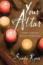 Your Altar: Creating a Sacred Space Book ~ Wiccan Pagan Metaphysical