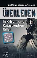 Konarek: Überleben in Krisen- & Katastrophenfällen Survival Prepper-Handbuch NEU