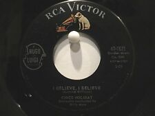 Chico Holiday  RCA 7621  I Believe, I Believe b/w Rockin' Horse to Rockin' Chair