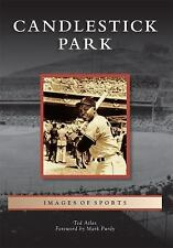 Candlestick Park (Images of Sports) Atlas, Ted