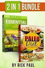 Paleo Diet and Essential Oils Bundle Quick Beginner Guide : (how to Start...
