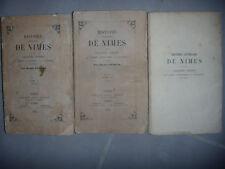 Gard: Histoire littéraire de Nîmes et localités voisines, 3 tomes,1854, BE