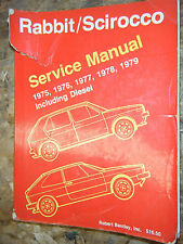 1975-1979 VOLKSWAGEN RABBIT SCIROCCO BENTLEY SERVICE MANUAL DIESEL SHOP REPAIR