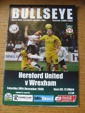 30/12/2006 HEREFORD Uniti V Wrexham [ ultimo League Stagione HEREFORD ] (modifiche del team