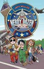 The Nerdy Dozen #1 by Jeff Miller (2014, Hardcover)