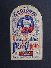 Ancienne étiquette GENIEVRE VIEUX SYSTEME DU PERE COPPIN Bruxelles label