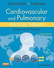 Cardiovascular and Pulmonary Physical Therapy : Evidence to Practice by Donna...