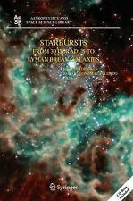 Starbursts: From 30 Doradus to Lyman Break Galaxies (Astrophysics and Space Scie