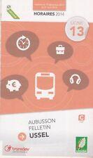 GUIDE HORAIRES 2013/14 - LIGNE 13 BUS CAR USSEL - FELLETIN - AUBUSSON - DEPLIANT