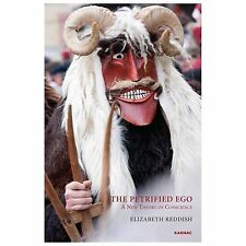 The Petrified Ego: A New Theory of Conscience
