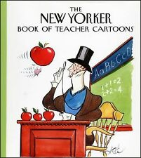 The NEW YORKER BOOK of TEACHER CARTOONS Comic Strips PB YEAR-END GIFT Classroom