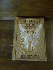 Vintage Copyrighted 1890 The Bible and Its Story Illustrated - Pollard, McKay