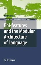 Phi-Features and the Modular Architecture of Language 81 by Milan Rezac...