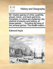 Mr. Hoyle's games of whist, quadrille, piquet, chess, and back-gammon. Complete