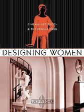 Designing Women (Film and Culture Series) by Fischer, Lucy