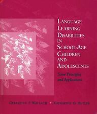 Language Learning Disabilities in School-Age Children and Adolescents: Some Pri