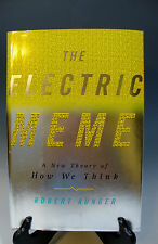 The Electric Meme A New Theory of How We Think by Robert Aunger 2002 HC (291)
