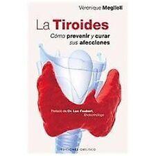 Coleccion Salud y Vida Natural: La Tiroides : Como Prevenir y Curar Sus...