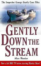 Gently Down the Stream by Mr. Alan Hunter - New Paperback Book