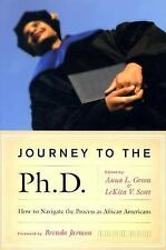 Journey to the Ph.D.: How to Navigate the Process as African Americans