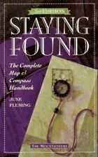 Staying Found: The Complete Map & Compass Handbook