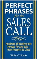 PERFECT PHRASES FOR THE SALES CALL WILLIAM BROOKS BUSINESS ECONOMICS BOOK