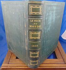 Charton Le tour du Monde. 1860  nouveau journal de voyages. Année complèt...