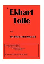 If Ekhart Tolle Knew the Whole Truth about Life by Jim Johnson (2011, Paperback)