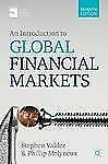 An Introduction to Global Financial Markets by Stephen Valdez and Philip...