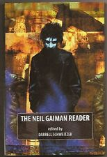 THE NEIL GAIMAN READER ed. DARRELL SCHWEITZER. SIGNED hardcover. New