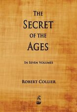 The Secret of the Ages by Robert Collier (Paperback / softback, 2013)