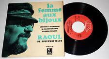 45 EP Chti - Raoul de GODEWARSVELDE : La Femme aux Bijoux