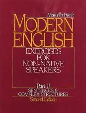 Modern English Exercises for Non-Native Speakers, Part 2:  Sentences and Complex