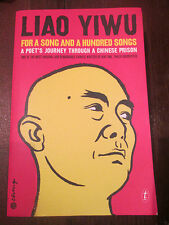 For a Song and a Hundred Songs by Liao Yiwu PB ISBN 9781922079213