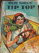 OUR GIRLS TIP TOP ANNUAL c1930 1930s Stories Illustrated Early copy Childrens