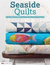 SEASIDE QUILTS Sewing Quilting Beach Inspired Decors home NEW book projects