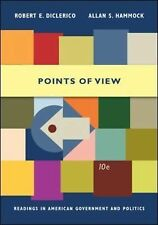 Points of View: Readings in American Government and Politics DiClerico, Robert,