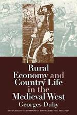Rural Economy and Country Life in the Medieval West by Georges Duby...