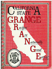 *CALIFORNIA STATE GRANGE 1985 CA COOK BOOK *RECIPES ARE NATURALLY GOOD EATING