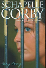 My Story by Schapelle Corby and Kathryn Bonella (Paperback, 2006)