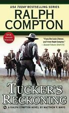 Tucker's Reckoning by Ralph Compton and Matthew P. Mayo (2013, Paperback)