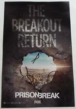 SDCC 2016 EXCLUSIVE The Breakout Return  PRISON BREAK  Fox  Poster 11 x 17