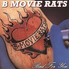 Bad for You B Movie Rats MUSIC CD