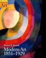 Modern Art 1851-1929: Capitalism and Representation (Oxford History of Art) by B