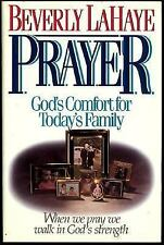 Prayer : God's Comfort for Today's Family by Beverly LaHaye (1990, Hardcover)