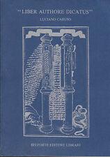 Luciano Caruso: Liber authore dicatus. Emilio Villa Spatola Lea Vergine