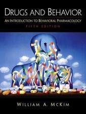 Drugs and Behavior: An Introduction to Behavioral Pharmacology (5th Edition)