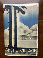 Arctic Village, by Robert Marshall - 1933 - BCE Edition, Vintage Hardcover Book